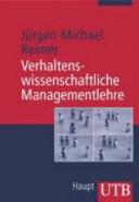 Verhaltenswissenschaftliche Managementlehre
