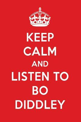 Keep Calm And Listen To Bo Diddley