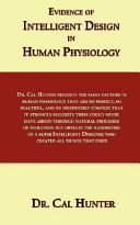 Evidence of Intelligent Design in Human Physiology