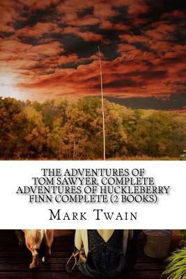 The Adventures of Tom Sawyer/Adventures of Huckleberry Finn