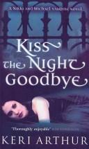 Kiss the night goodb...
