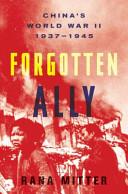 Forgotten Ally: Chin...