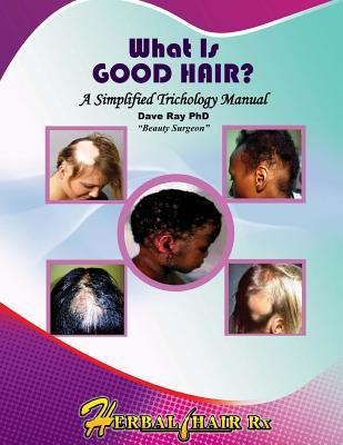 What Is Good Hair?