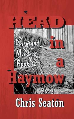 Head in a Haymow