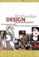 50 Klassiker Design des 20. Jahrhunderts
