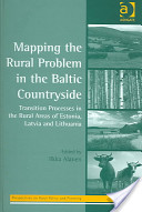 Mapping the rural problem in the Baltic countryside