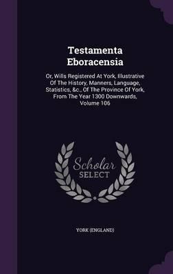 Testamenta Eboracensia