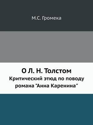 O L. N. Tolstom Kriticheskij Etyud Po Povodu Romana Anna Karenina