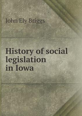 History of Social Legislation in Iowa