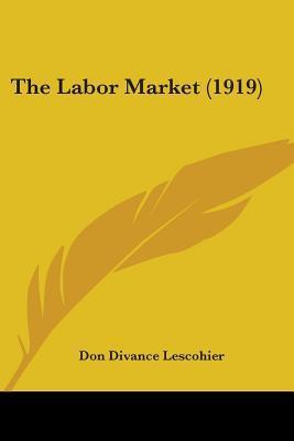 The Labor Market (1919)