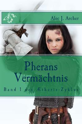 Pherans Vermaechtnis