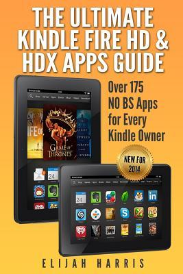 The Ultimate Kindle Fire HD & HDX Apps Guide