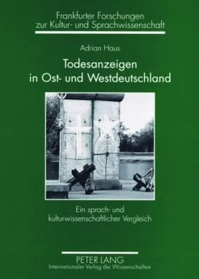 Todesanzeigen in Ost- und Westdeutschland