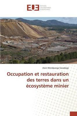 Occupation et Restauration des Terres Dans un Ecosysteme Minier