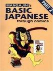 Mangajin's Basic Japanese Through Comics