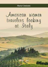American women travelers looking at Italy