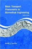 Basic Transport Phenomena in Biomedical Engineering, Second Edition