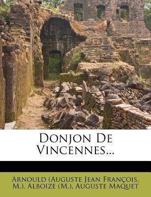 Donjon de Vincennes...