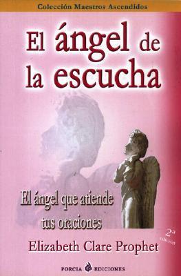 El Angel De La Escucha/the Listening Angle