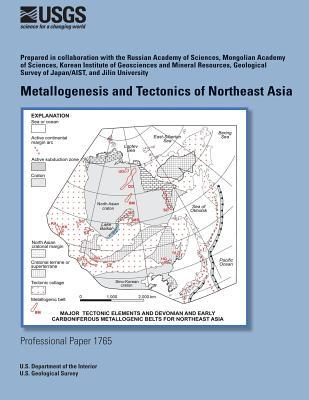 Metallogenesis and Tectonics of Northeast Asia