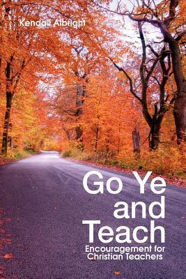 Go Ye and Teach