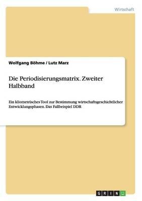 Die Periodisierungsmatrix. Zweiter Halbband