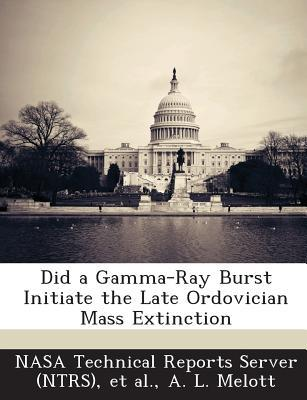 Did a Gamma-Ray Burst Initiate the Late Ordovician Mass Extinction