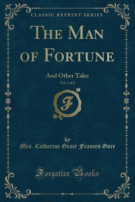The Man of Fortune, Vol. 1 of 2