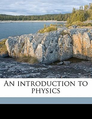 An Introduction to Physics