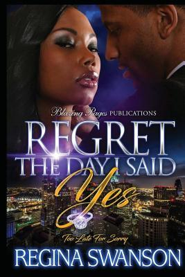 Regret the Day I Said Yes