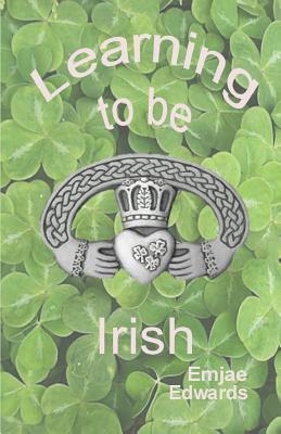 Learning to Be Irish