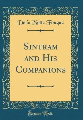 Sintram and His Companions (Classic Reprint)