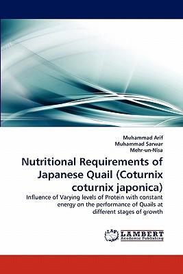 Nutritional Requirements of Japanese Quail (Coturnix coturnix japonica)