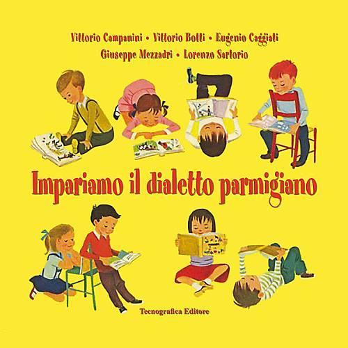 Impariamo il dialetto parmigiano