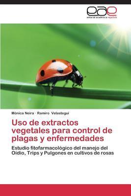 Uso de extractos vegetales para control de plagas y enfermedades