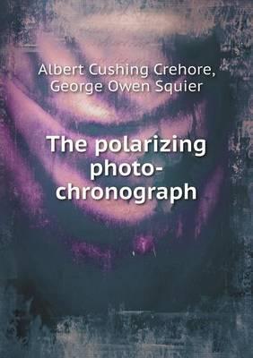 The Polarizing Photo-Chronograph