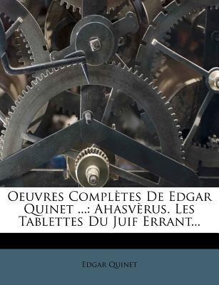 Oeuvres Completes de Edgar Quinet ...
