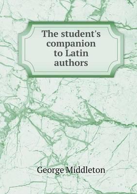 The Student's Companion to Latin Authors