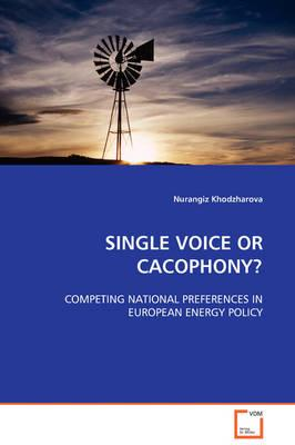 Single Voice or Cacophony?