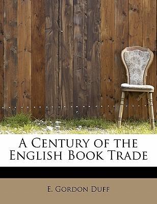 A Century of the English Book Trade