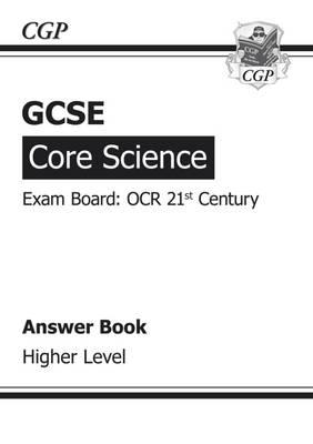 GCSE Core Science OCR 21st Century Answers (for Workbook) - Higher
