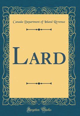 Lard (Classic Reprint)