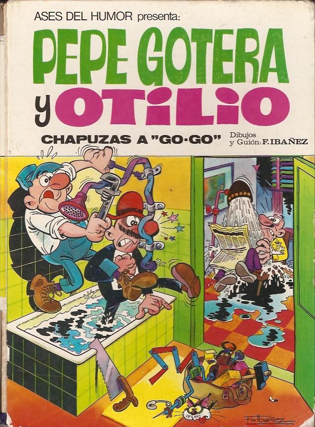 Pepe Gotera y Otilio...
