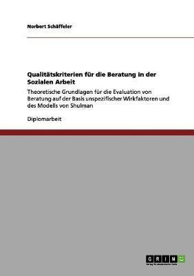 Qualitätskriterien für die Beratung in der Sozialen Arbeit