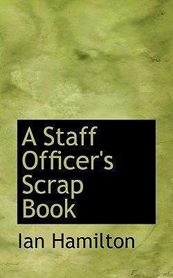 A Staff Officer's Scrap Book