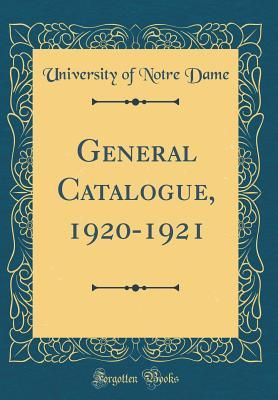 General Catalogue, 1920-1921 (Classic Reprint)