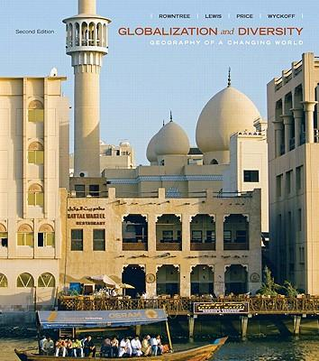Globalization and Diversity 2nd Ed + Mapping Workbook 2nd Ed + Rand McNally Goode's World Atlas 21st Ed