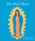 The Hail Mary/the Lord's Prayer