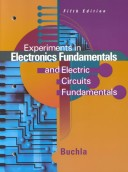 Experiments in Electronics Fundamentals and Electric Circuits Fundamentals