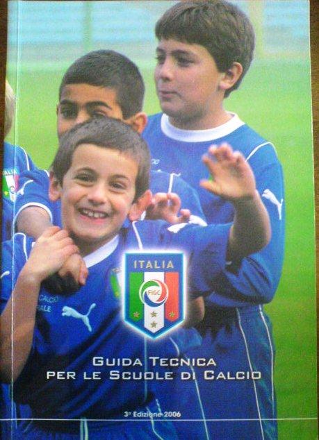 Guida Tecnica per le scuole di calcio